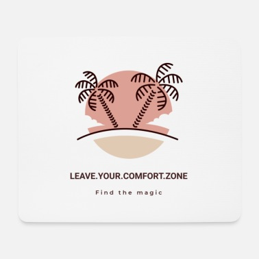 LEAVE.YOUR.COMFORT.ZONE Streetwear Palm II - Mousepad
