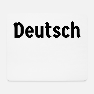 Deutsch deutsch - Mousepad