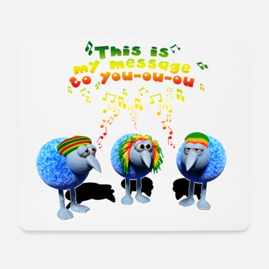 three little RASTA birds - Mousepad