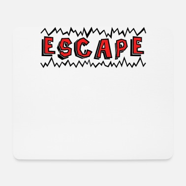 Escape escape - Mouse Pad