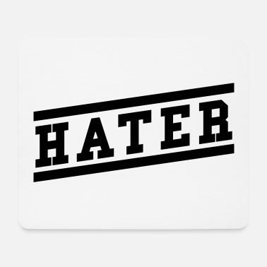 Hater Hater - Mouse Pad