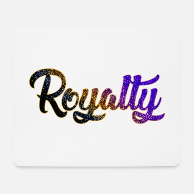 Royalty royalty 3 years - Mouse Pad
