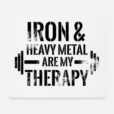 Iron Metal Iron and hevay metal are my therapy 2 - Mouse Pad