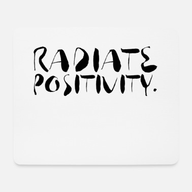 Positive Positive positive motivation - Mouse Pad