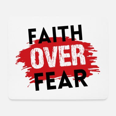 Christian T-Shirts | Faith over fear - Mouse Pad