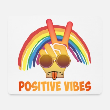 Positive Vibe Positive vibes - Mouse Pad
