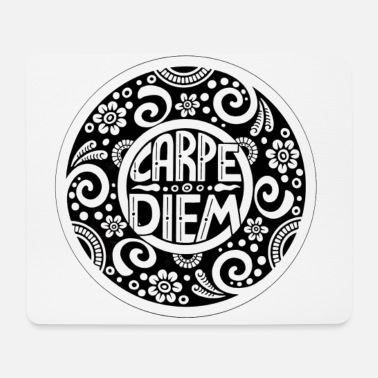 Carpe Diem - Mousepad