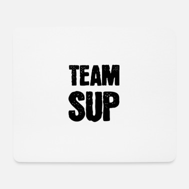 Team SUP - Mouse Pad