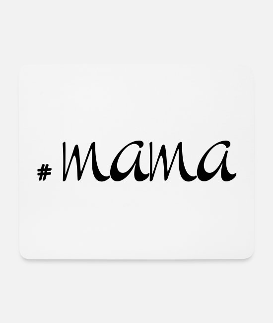 Pregnant Mouse Pads - # MAMA design - Mouse Pad white