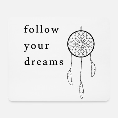 Schlicht Follow your dreams - Mousepad