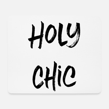 Chic Holy Chic - Mousepad