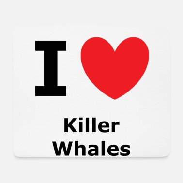 Wale I love killer whales - Mouse Pad