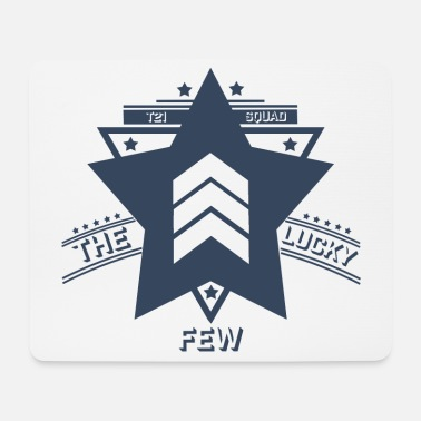 THE LUCKY FEW - T21 SQUAD DESIGN - Mouse Pad