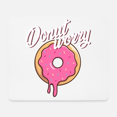 Hungry Donut worry | Food | Gift idea - Mouse Pad
