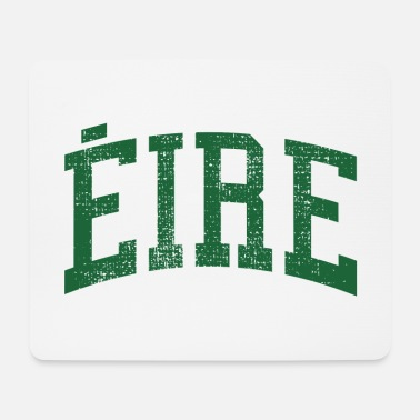 Eire Ireland Eire St Patricks Day - Mouse Pad