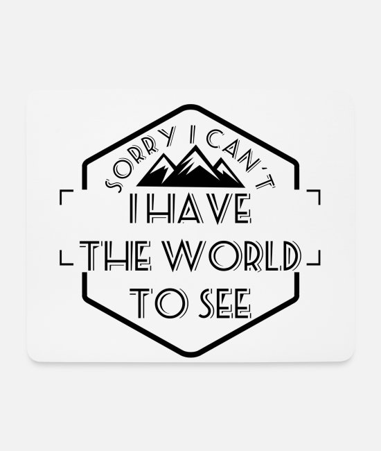 Mountains Mouse Pads - to travel - Mouse Pad white