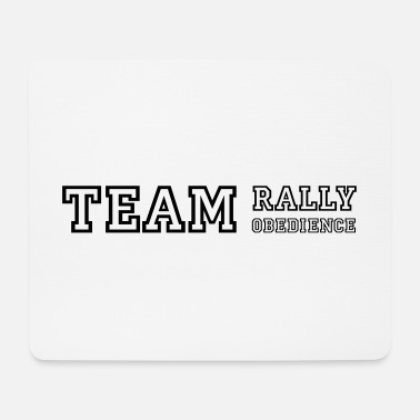 Rally Obedience Team Rally Obedience - dog sport jersey - Mouse Pad