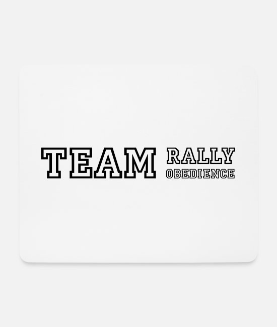 Training Mouse Pads - Team Rally Obedience - dog sport jersey - Mouse Pad white