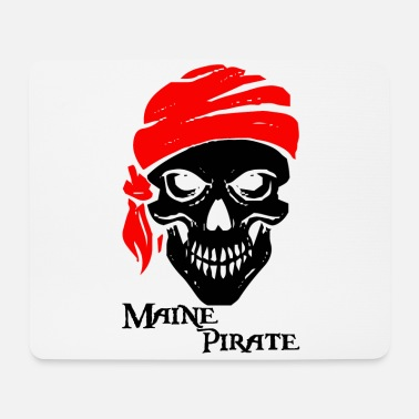Piracy Pirate piracy Maine pirate gift - Mouse Pad