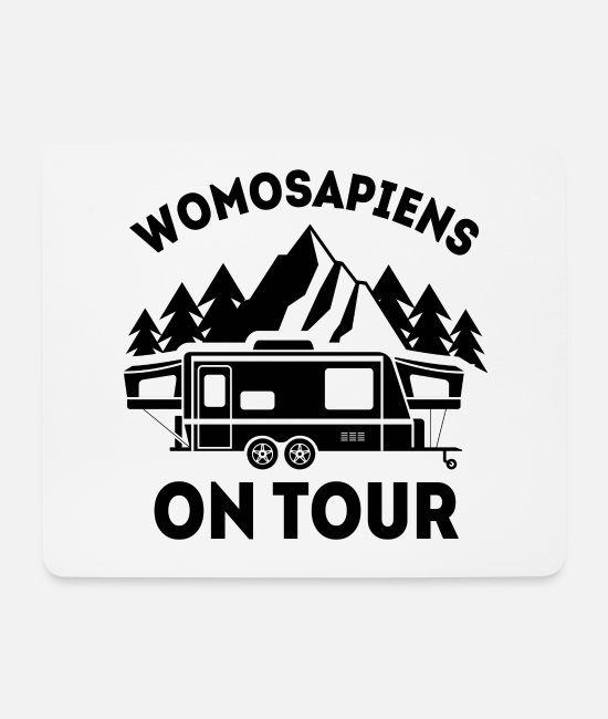 Tent Mouse Pads - Womosapiens on Tour Camping RV gift - Mouse Pad white