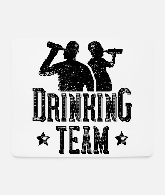 Drunk Mouse Pads - Drinking team drinking - Mouse Pad white