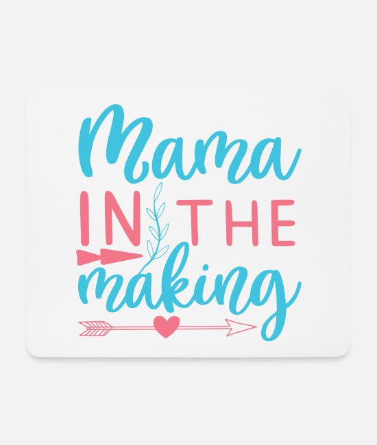 Pregnancy Mouse Pads - Mama in the making - Mouse Pad white