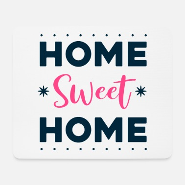 Big Quote - home sweet home - bright - Mouse Pad