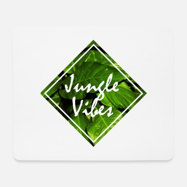 Jungle jungle vibes jungle jungle leaves - Mouse Pad