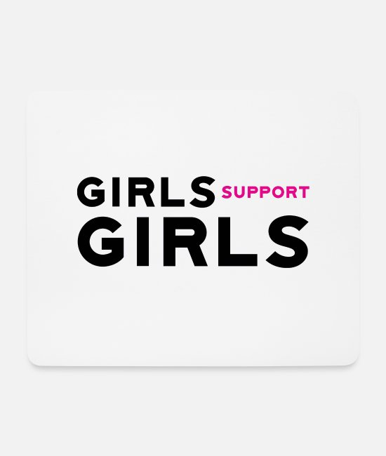 Girlsforgirls Mouse Pads - Girls support girls - Mouse Pad white