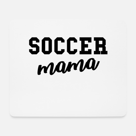 Gift Idea Mouse Pads - Soccer mom soccer mom mother soccer sayings - Mouse Pad white