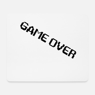 I Am Gaming I am game over - Mouse Pad