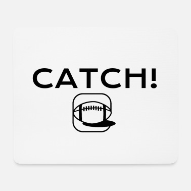 To Catch CATCH! - Mouse Pad