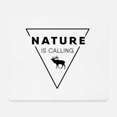 Nature Nature lover - Nature is calling - Mouse Pad
