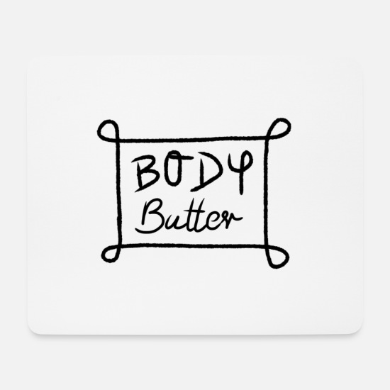 Butter Mouse Pads - Body butter - Mouse Pad white