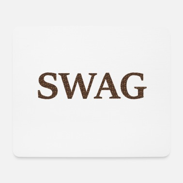 Swag Swag SWAG - Mousepad