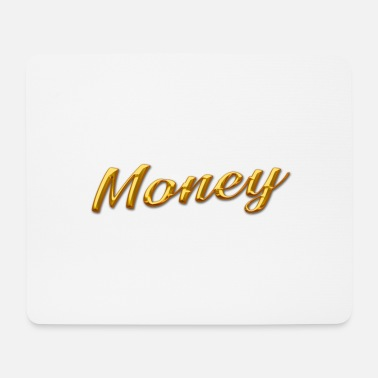 Gold gold money gold - Mouse Pad