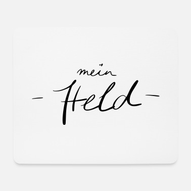 Held mein Held - Mousepad