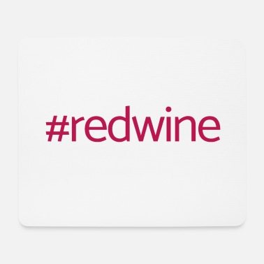 Hashtag red wine - Mouse Pad