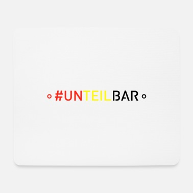 Solidarity #unteilbar - solidarity instead of exclusion - Mouse Pad