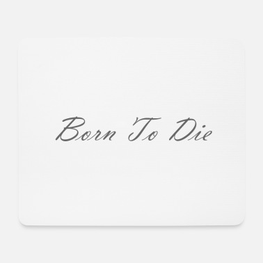 Lana Del Ray Born To Die - Mouse Pad