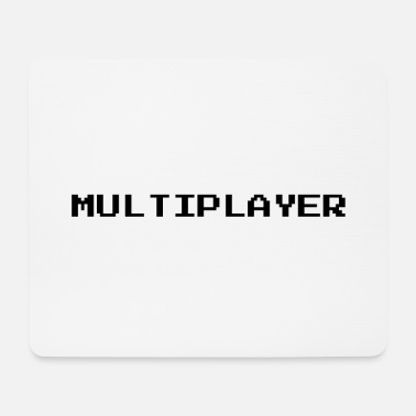 Multiplayer multiplayer - Mousepad