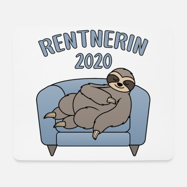 Rente Rentnerin 2020 Rente Ruhestand Faultier Couch - Mousepad