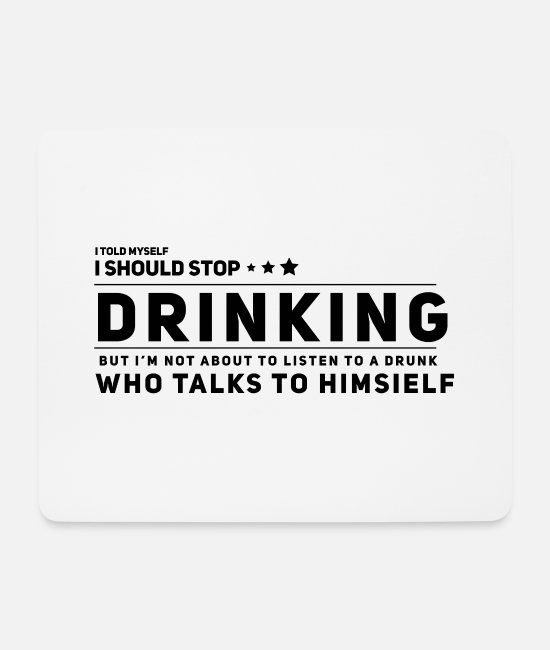 Designer Mouse Pads - Drinking Drinking booze - Mouse Pad white