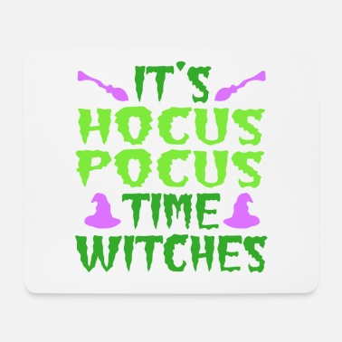 Day Of The Week It's A Time Tee Saying It's Hocus Focus Time - Mouse Pad