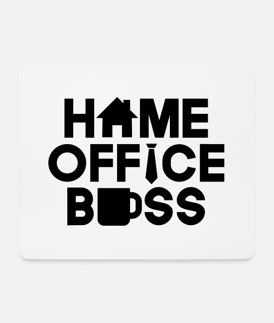 Stayhome Mouse Pads - HOME OFFICE BOSS - Mouse Pad white