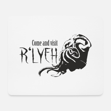 Rlyeh Come and visit R'lyeh - Cthulhu / Lovecraft - Mouse Pad