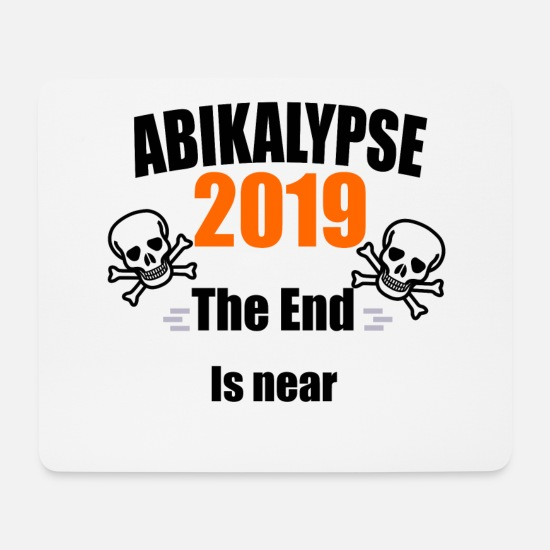 Een Level Muismatjes  - Abikalypse 2019 The End is near Graduation T-Shirts - Muismat wit