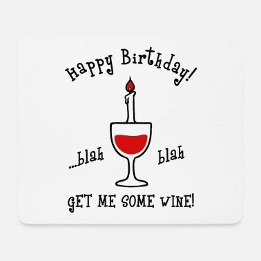 Birthday Saying Funny birthday saying birthday sayings - Mouse Pad