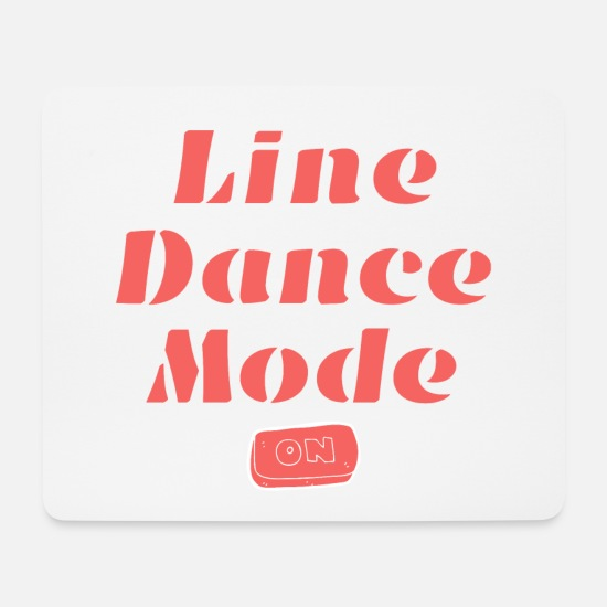 Cowboystiefel Mousepads  - Wunderbare Geschenkidee: Line Dance Mode ON - Mousepad Weiß