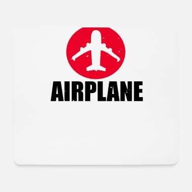 Airplane Airplane Airplane - Mouse Pad